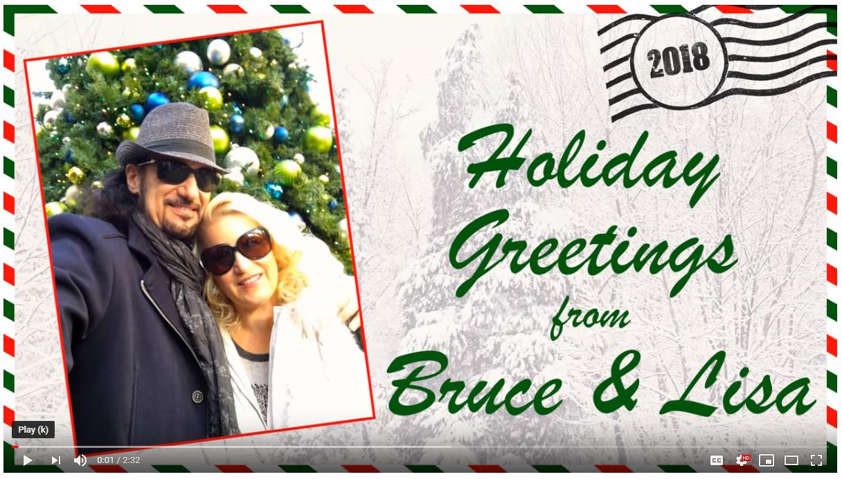 Bruce & Lisa Kulick's 2018 Holiday Greeting